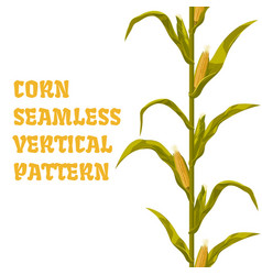Corn maize seamless vertical pattern vector