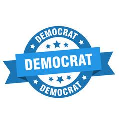 democrat ribbon democrat round blue sign democrat vector image