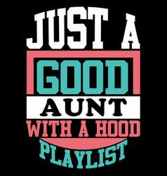 Good friends aunt lover design vector