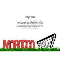 Morocco and a soccer ball at the gate vector