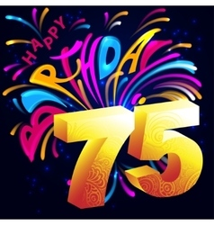 Fireworks Happy Birthday with a gold number 75 vector image vector image