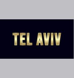 Tel aviv city typography design greetings for vector