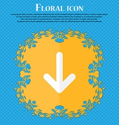 Arrow down Download Load Backup Floral flat design vector