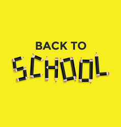 back to school concept black pencil typography vector image