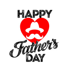 Typography and lettering happy fathers day vector
