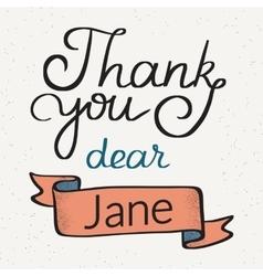 Thank you dear Jane handwritten design vector image