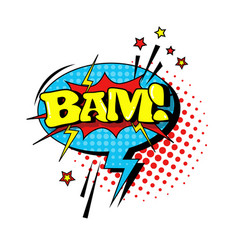 comic speech chat bubble pop art style bam vector image