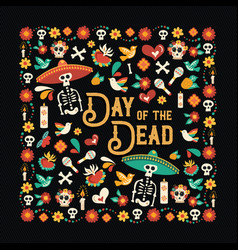 day of the dead mexican celebration greeting card vector image