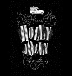 poster holly jolly christmas chalk vector image