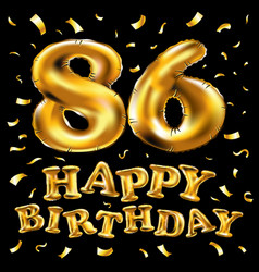 happy birthday 86th celebration gold balloons and vector image