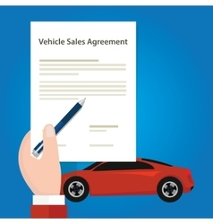 vehicle sales agreement document paper car hand vector image vector image