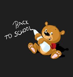 cute bear writing back to school on blackboard - v vector image