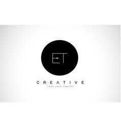 Et e t logo design with black and white creative vector
