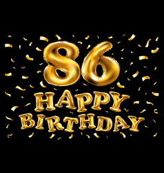 Happy birthday 86th celebration gold balloons and vector