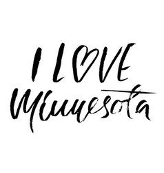 I love minnesota modern dry brush lettering vector