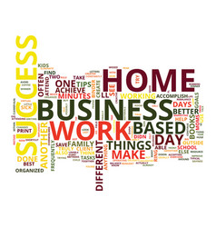 The journey to success in your home based vector