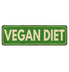 vegan diet vintage rusty metal sign vector image