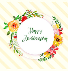 watercolor floral happy anniversary frame vector image