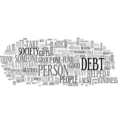 what are your debts text word cloud concept vector image