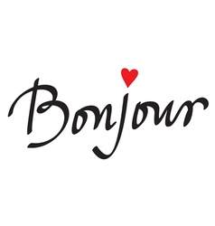 bonjour card or poster hand lettering vector image vector image