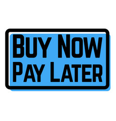 buy now pay later stamp on white vector image