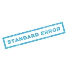 Standard Error Rubber Stamp vector image