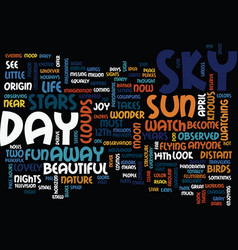 The joy of look up at the sky day text background vector