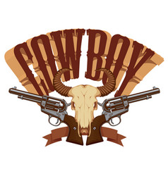cowboy banner with two revolvers and skull bull vector image