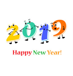 Funny cartoon numbers characters 2019 year happy vector