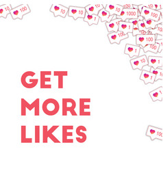 Social media icons get more likes concept fallin vector