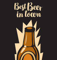 banner with glass bottle of beer best in town vector image