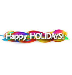 happy holidays banner with colorful brush strokes vector image