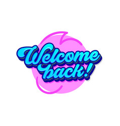 welcome back banner with blue typography and vector image