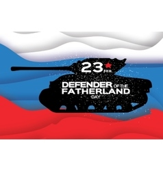 Military Tank Happy Defender of the Fatherland vector image vector image