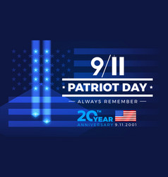 9-11 patriot day always remember 9112001 20 years vector