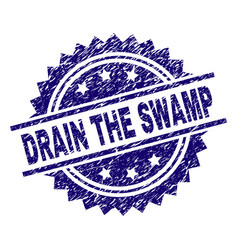Grunge textured drain the swamp stamp seal vector