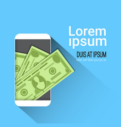 web mobile wallet app money on cell smart phone vector image