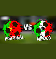 banner football match portugal vs mexico vector image