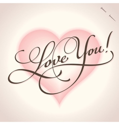 love you - hand lettering vector image vector image