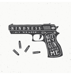 Kindness is My Weapon Abstract Retro Card vector image