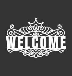 Welcome text template laser cutting machine vector