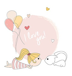 Little girl playing with a kitten I love you vector image
