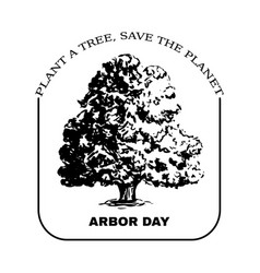 arbor day sign with oak tree vector image