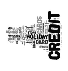 Give the holiday season a little credit text vector
