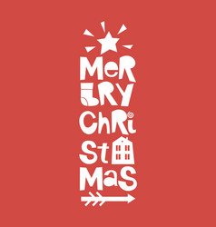 Holiday quotes merry christmas with star and house vector