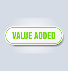 Value added sign value added rounded green vector