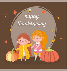 happy thanksgiving day cute girls with big vector image