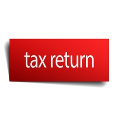Tax return red paper sign on white background vector