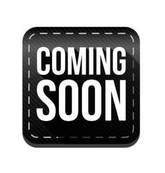 Coming soon button black vector