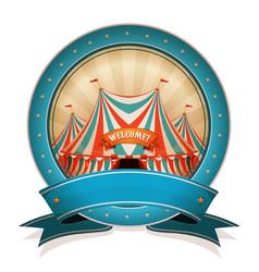 vintage circus badge with ribbon and big top vector image